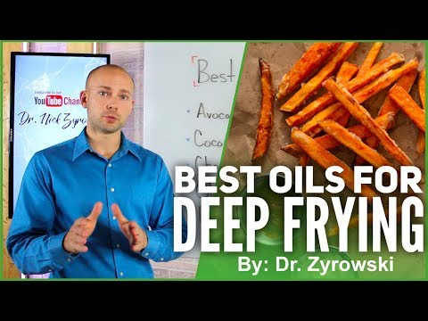 Best Oils For Deep Frying | Critical Health Advice