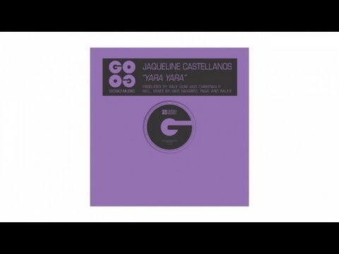 Jaqueline Castellanos - Yara Yara R&W Power Lounge Mix - GOGO 003