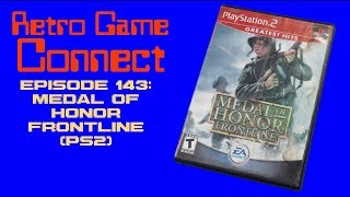 Retro Game Connect #143: Medal of Honor: Frontline (PS2)