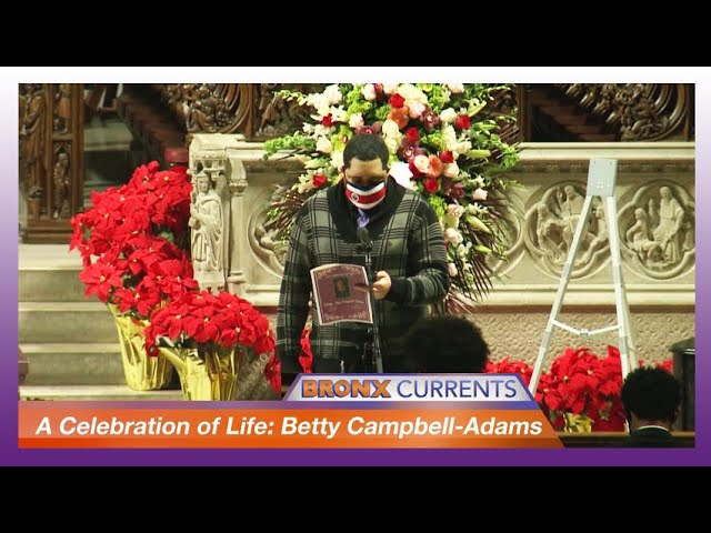 A Celebration of Life: Betty Campbell-Adams | BronxCurrents
