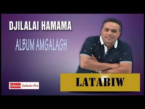 DJILALI HAMAMA ALBUM AMGALAGH LATABIW Official Audio