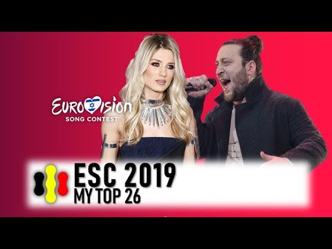 ESC 2019 - My top 26