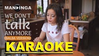 MANDINGA - We Don't Talk Anymore (Salsa Version) KARAOKE