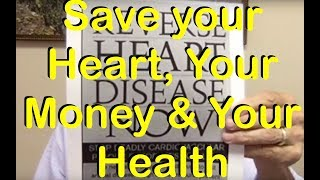 Save Your Heart, Your Money, & Your Health   Dr Jay Nielsen MD