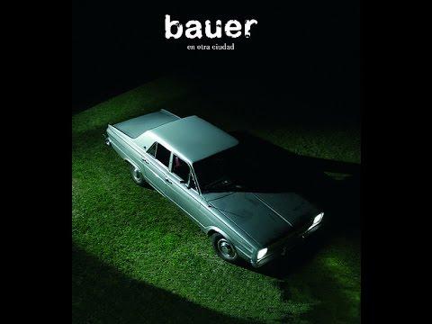 Bauer - En Otra Ciudad [Full Album]