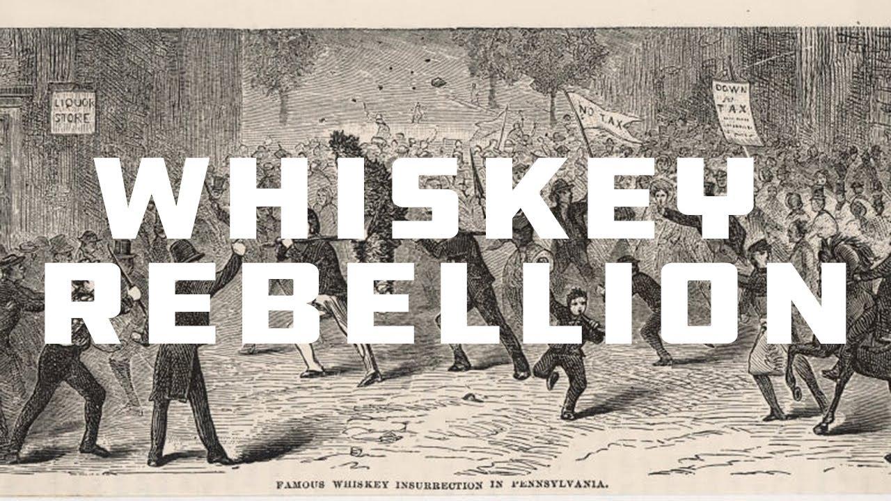 The Whiskey Rebellion - YouTube