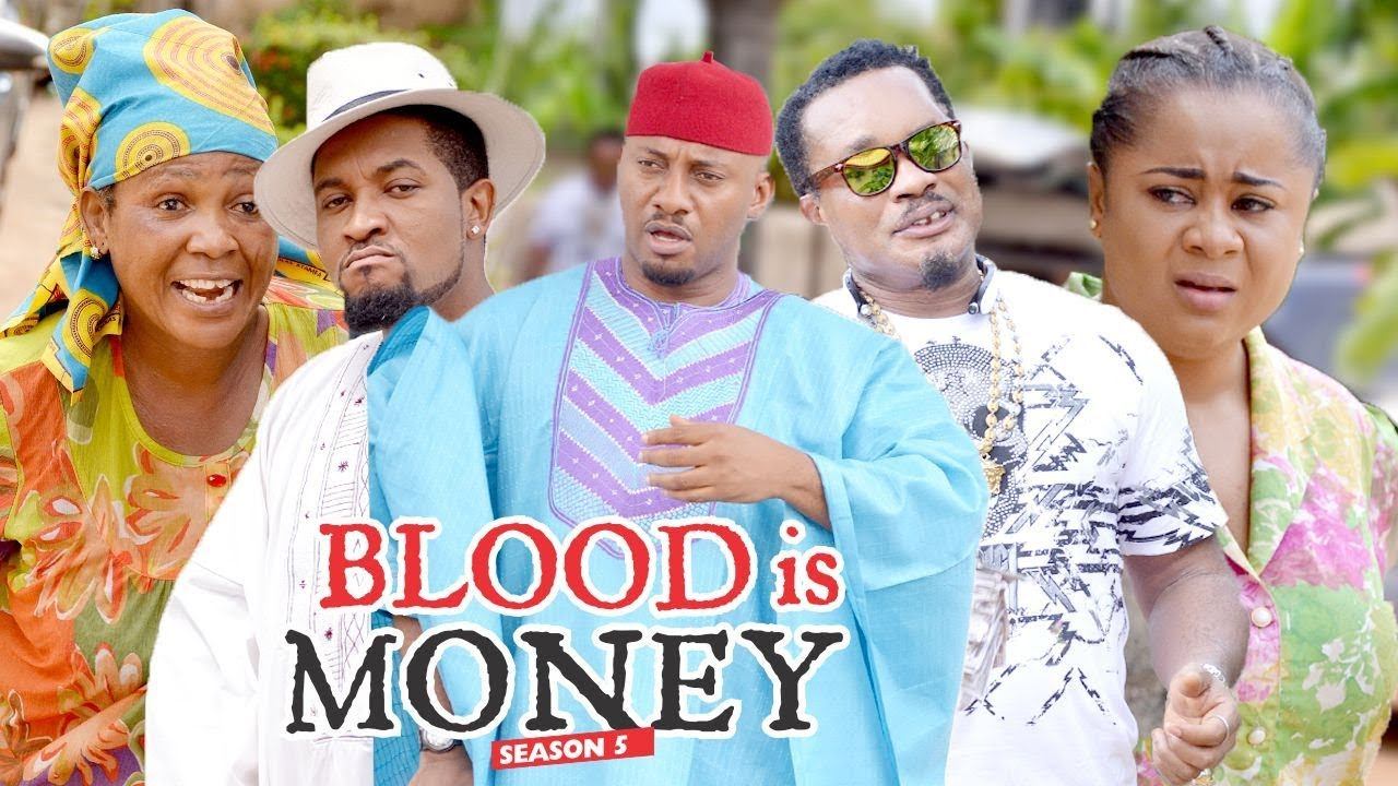 Download BLOOD IS MONEY 5 - 2018 LATEST NIGERIAN NOLLYWOOD MOVIES    TRENDING NOLLYWOOD MOVIES