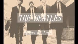 Words Of Love- Buddy Holly &The Beatles