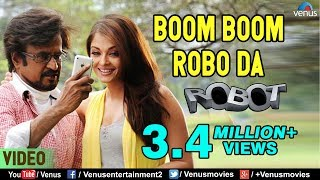 Boom Boom Robo Da | Rajinikanth & Aishwarya Rai | Robot | Bollywood Hindi Song