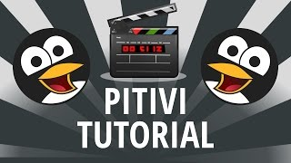 pitivi Video editor tutorial