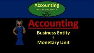 100.50 Business entity assumption & Monetary Unit Assumption - Accounting basics