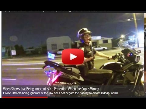 Video Shows that CORRUPT COPS DONT EVEN KNOW THE LAW,WHAT ELSE HAVE THEY DONE