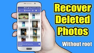 How to Recover Deleted Photos from Android Phones - Without Root