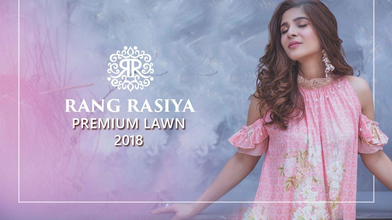 df7a0eea6b Rang Rasiya Premium Lawn 2018 Collection - Ayesha Umar Pakistani Model