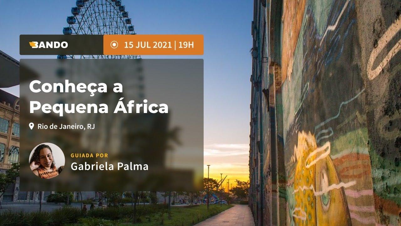 Conheça a pequena África (RJ) - Experiência guiada online - Guia Gabriela Palma