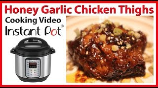 How to Make Honey Garlic Chicken Thighs using the Instant Pot | JKMCraveTV