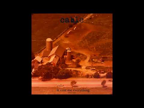 Cable - It Cost Me Everything 1994-1995 (2017) Full Album