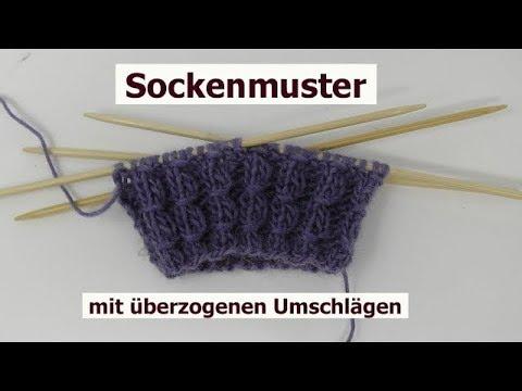 Socken Muster Einfach stricken mit überzogenen Umschlägen - YouTube