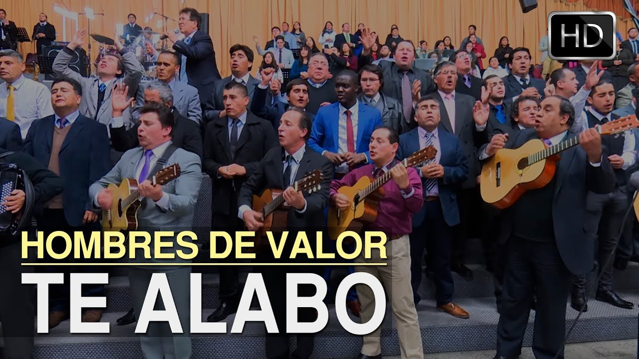 te-alabo-hombres-de-valor-menap-hd-menap-music
