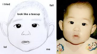 DRAWING MYSELF AS A BABY!