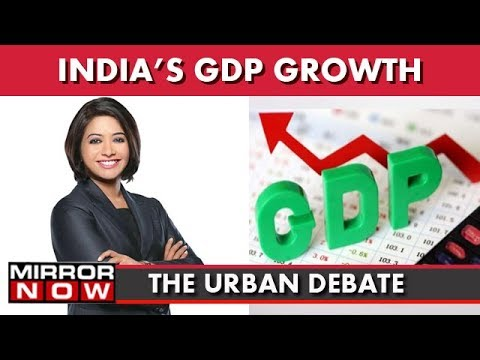 Indian GDP Growth Marking The Growth Of Economy IThe Urban Debate With Faye D'Souza