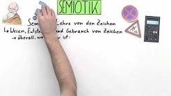 Zeichenlehre: Die Semiotik | Deutsch | Sprache und Kommunikation