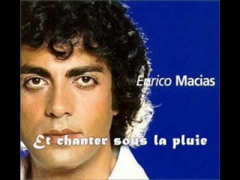 Enrico Macias-Chanter with lyrics