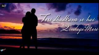 Teri dhadkano Se Hai Zindagi Meri || Hamdard Song || WhatsApp Status Video Lyrics||