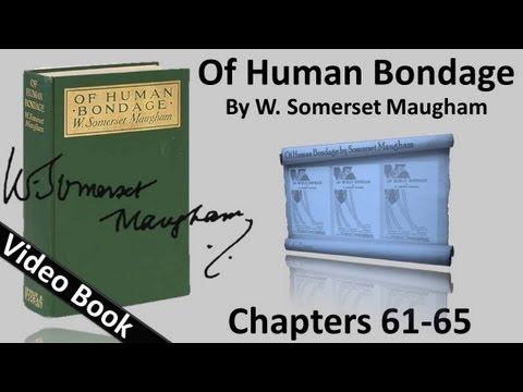 Chs 061-065 - Of Human Bondage by W. Somerset...