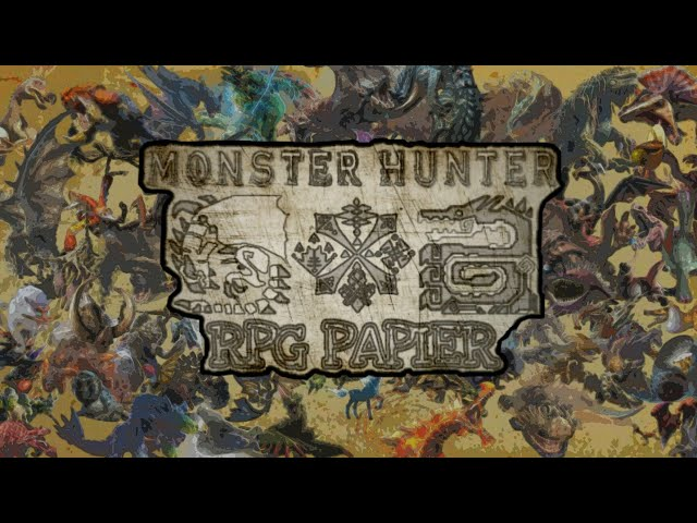 MONSTER HUNTER RPG PAPIER - Trailer Final