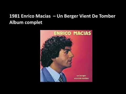 1981 Enrico Macias  – Un Berger Vient De Tomber – Album complet