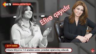 Dilarə Əliyeva 3 ildən sonra yenidən aparıcılığa qayıdır - Özdə bu kanalda?