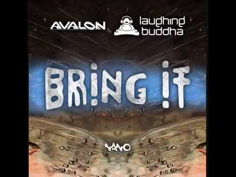 Avalon Vs  Laughing Buddha - Bring It