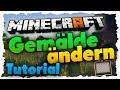 Minecraft Bilder In Gemälden ändern! - Tutorial - Eigene Bilder Einfügen!