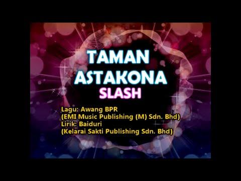 Taman Astakona – SLASH [Official MV]