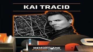 Kai Tracid Live - Memorylane 2015 (Klokgebouw, Eindhoven) 28.02.2015