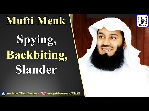 Spying, Backbiting, Slander | Mufti Ismail Menk | Hong Kong 24th Apr 2016