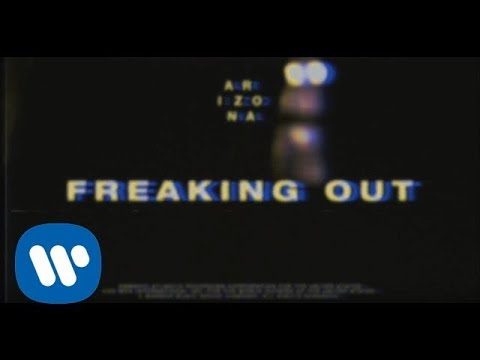 A R I Z O N A - Freaking Out [Official Video]