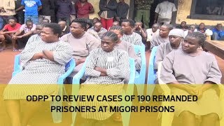 ODPP to review cases of 190 remanded prisoners at Migori prisons thumbnail