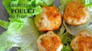 ? Recette de Boulettes de Poulet, cuisine rapide