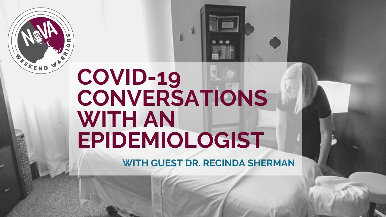 NoVA Weekend Warriors - Ask an Epidemiologist with Dr. Recinda Sherman