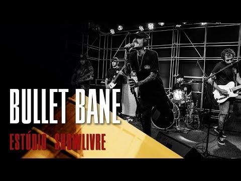 Bullet Bane no Estúdio Showlivre - Apresentação na íntegra