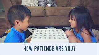 HOW PATIENCE ARE YOU?