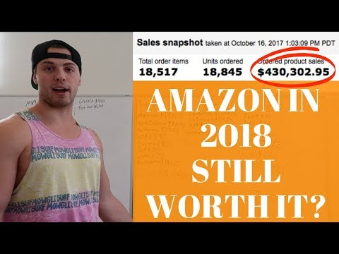 Is Amazon Selling DEAD & TOO COMPETITIVE? Still WORTH It To Sell On Amazon In 2018?