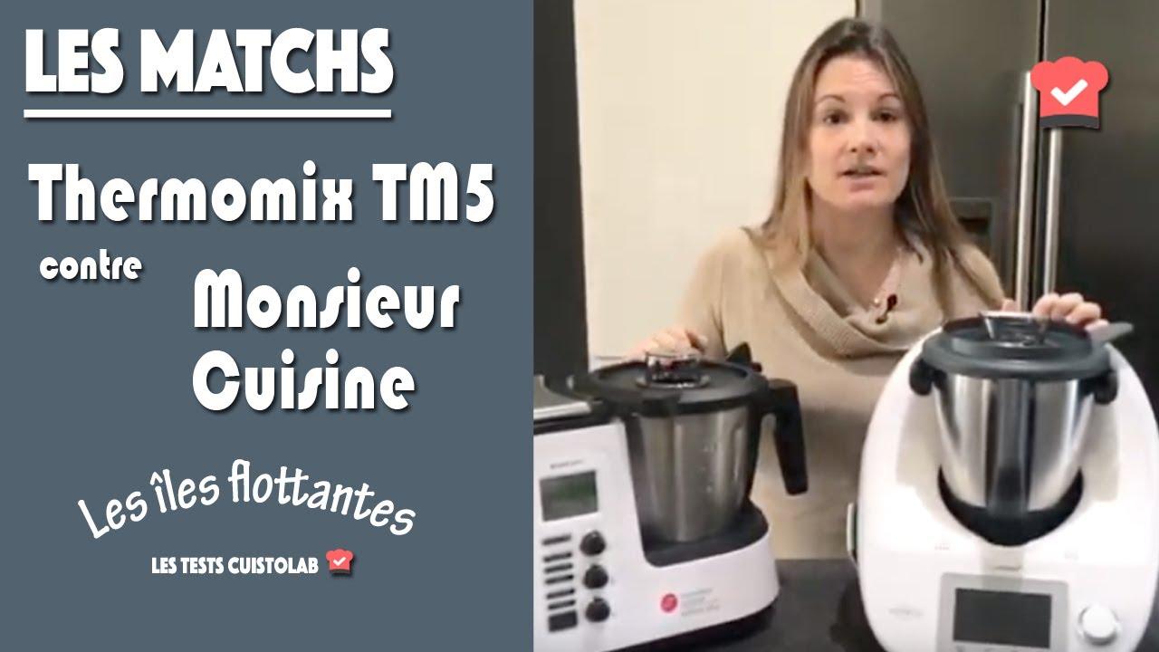 Thermomix Cuisiner Pour 6 Et Plus thermomix tm5 contre monsieur cuisine edition plus pour la recette des îles  flottantes