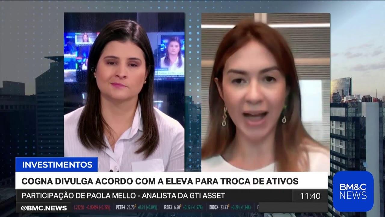 Paola Mello na BM&C News: Cogna divulga acordo com a Eleva para troca de ativos