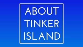 Tips for Tinker island