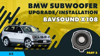 bavsound bmw x5 subwoofer system x108 by bsw install guide 3 of 7