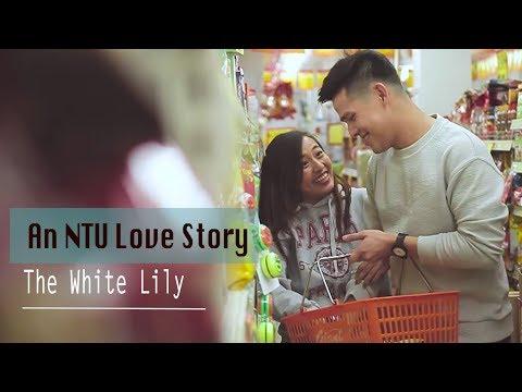 An NTU Love Story - The White Lily   TSL Short Films