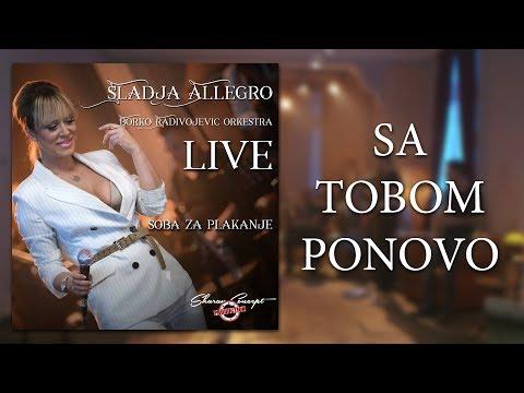 Sladja Allegro - Sa Tobom Ponovo - (Official Live Video 2017)